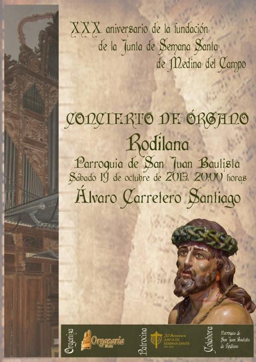Rodilana (Valladolid) concierto de órgano, 19 de octubre 2013, 20 h.