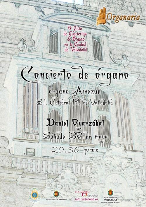 Daniel Oyarzábal 30 de mayo 2015 Catedral de Valladolid