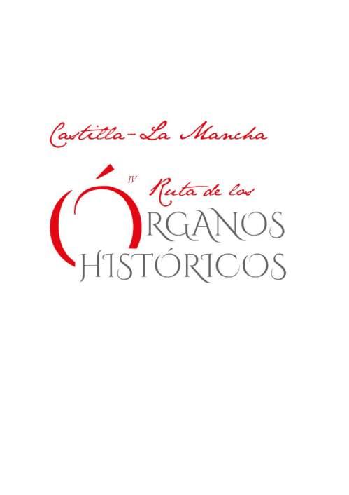 IV Ruta de los Órganos Históricos Castilla - La Mancha 2017