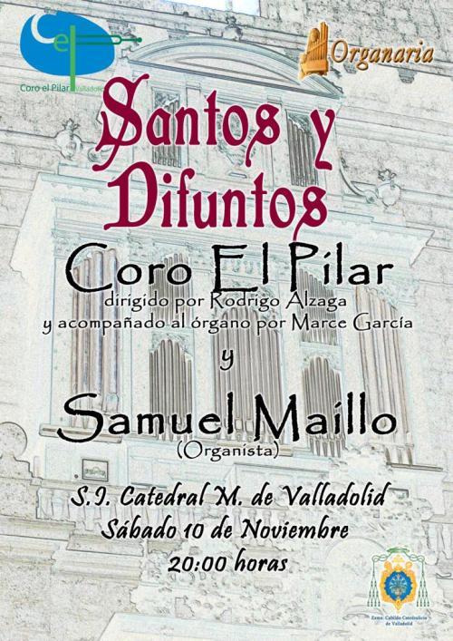 Santos y Difuntos Concierto Catedral de valladolid