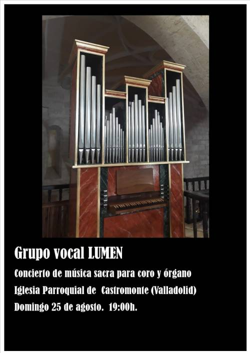 Castromonte (Valladolid) concierto Grupo Vocal Lumen y órgano, 25 de agosto 2019