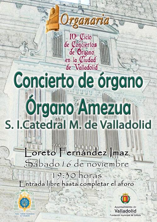 Concierto de órgano Catedral de Valladolid 16 de noviembre de 2019