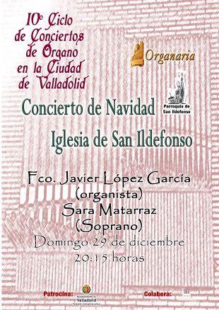 Concierto de órgano y soprano, Valladolid, Iglesia de San Ildefonso 29 de diciembre 2019